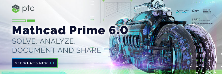 Bring your calculations to life with Mathcad Prime 6.0